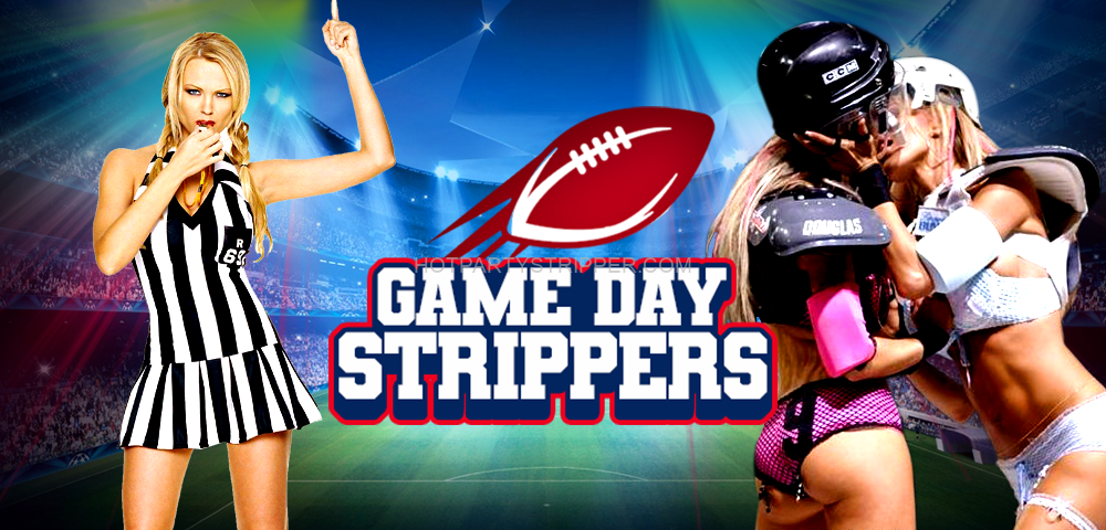 football game day strippers